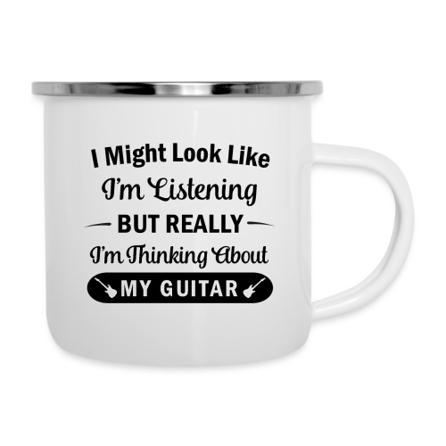 I Might Look Like I'm Listening - Guitar - Camper Mug