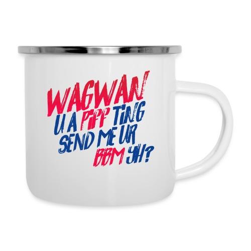 Wagwan PiffTing Send BBM Yh? - Camper Mug