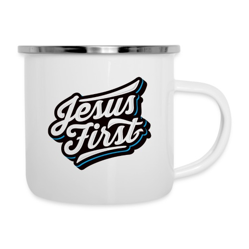 Jesus First II - Emaille-Tasse