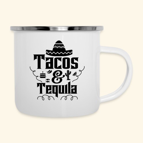 Tacos & Tequila - Emaille-Tasse