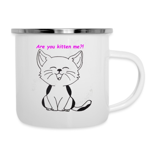 are you kitten me - Emaille mok