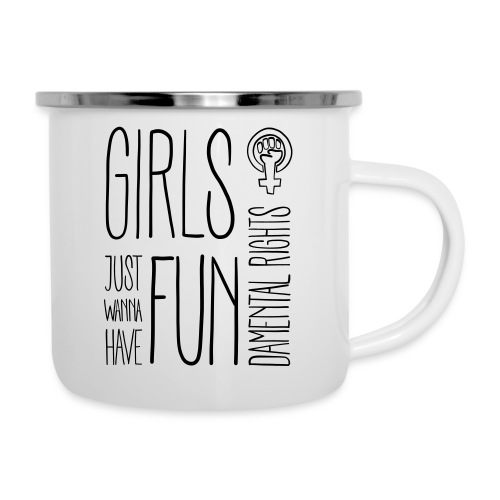 Girls just wanna have fundamental rights - Emaille-Tasse