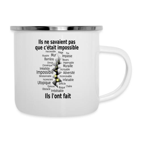 Impossible et fait Hommes brèche Fond Clair - Tasse émaillée