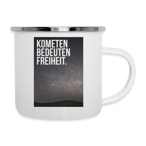 Kometen bedeuten Freiheit. - Emaille-Tasse