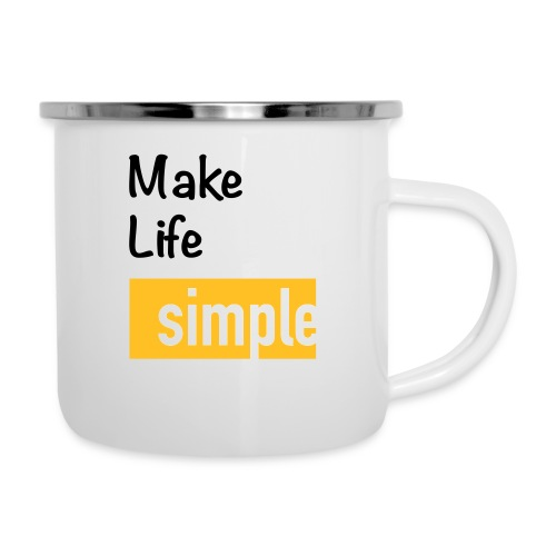 Make Life Simple - Tasse émaillée