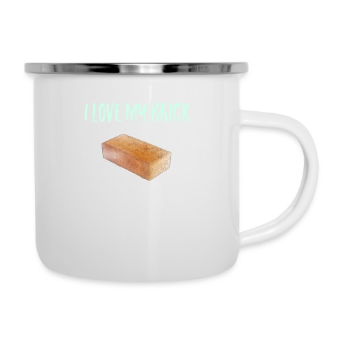 I love my brick - Camper Mug