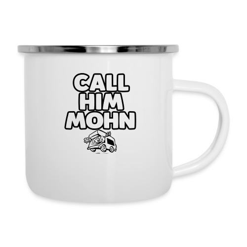 CallHimMohn - Emaille-Tasse