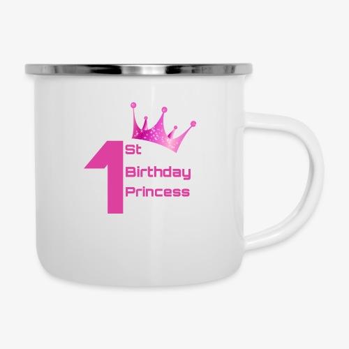 1st Birthday Princess - Tazza smaltata