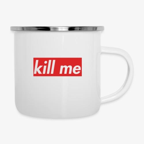 kill me - Camper Mug