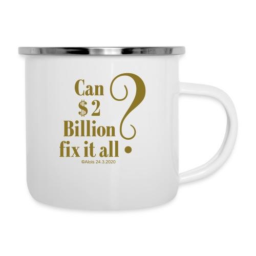 Billionaire - Emaille-Tasse