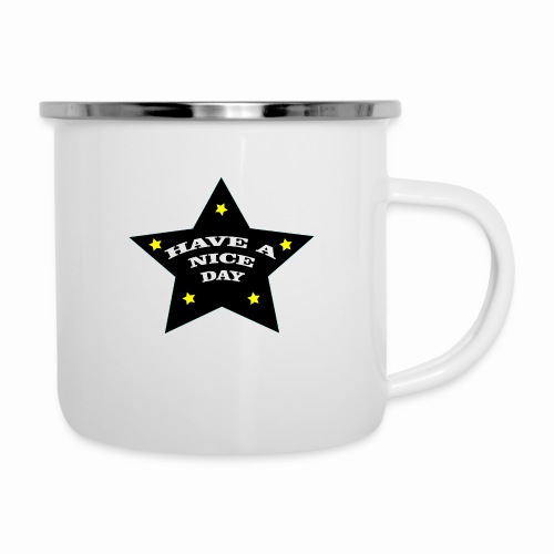 Have a nice Day stern - Emaille-Tasse