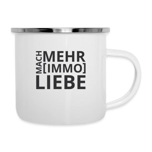 Mach mehr [Immo] Liebe! - Emaille-Tasse