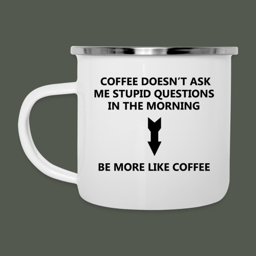 Be more like coffee - Camper Mug