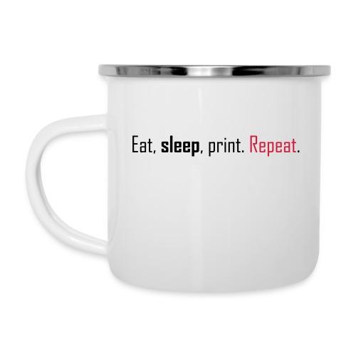 Eat, sleep, print. Repeat. - Camper Mug