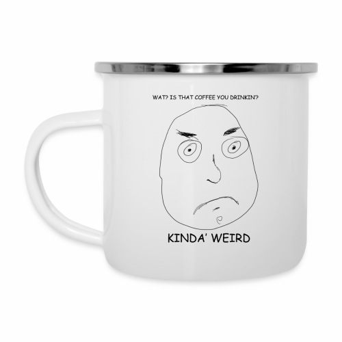Is that Coffee you're Drinking? - Camper Mug