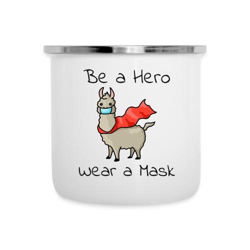 Sei ein Held, trag eine Maske! - Emaille-Tasse