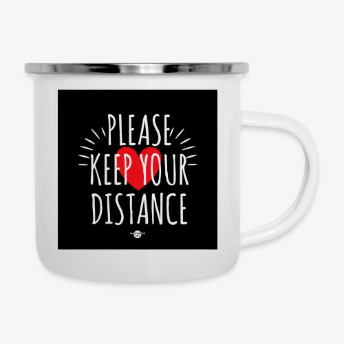 05 Please keep your Distance Heart black - Emaille-Tasse