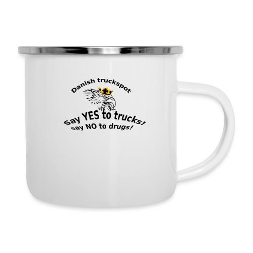 Say YES to trucks! Say NO to drugs - Emaljekrus