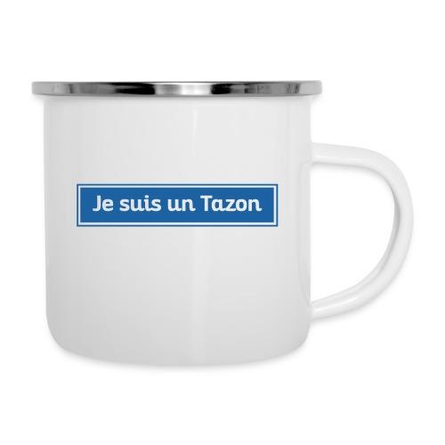 Je suis un Tazon - Tasse émaillée