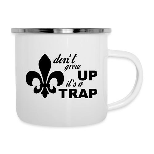 Don't grow up… Typo mit Lilie - Farbe frei wählbar - Emaille-Tasse