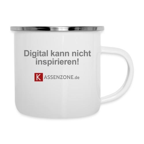 Digital kann nicht inspirieren! - Emaille-Tasse