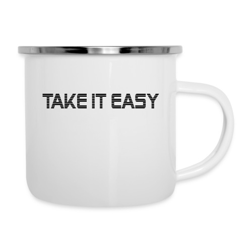 Take it easy - Emaille-Tasse