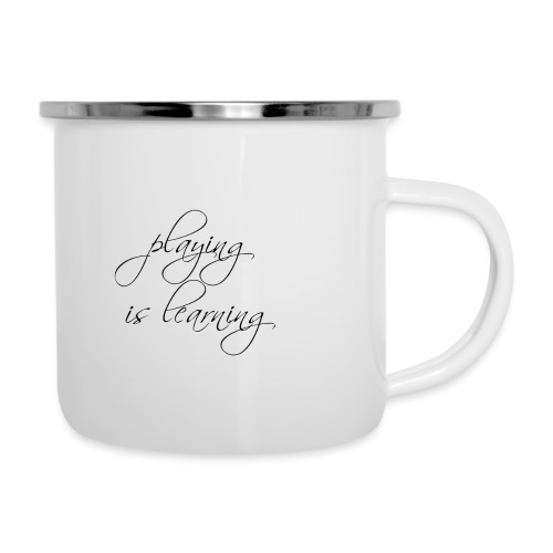 playing is learning - Emaille-Tasse