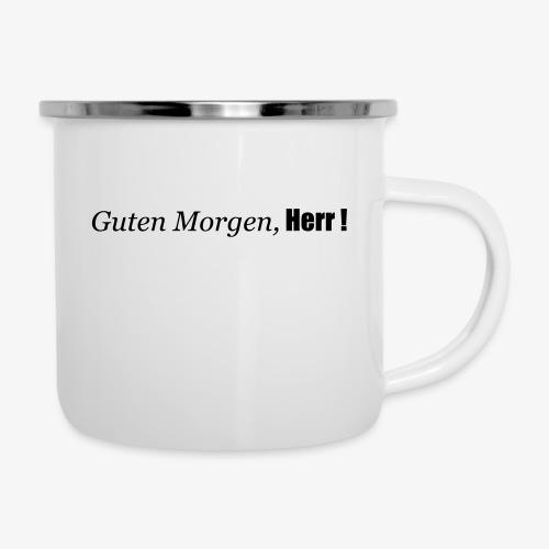 guten_morgen_herr - Emaille-Tasse