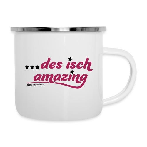 Des isch amazing - Emaille-Tasse