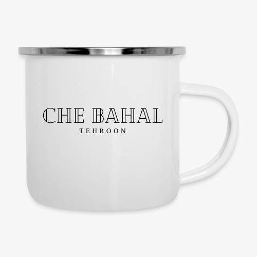 CHE BAHAL - Emaille-Tasse