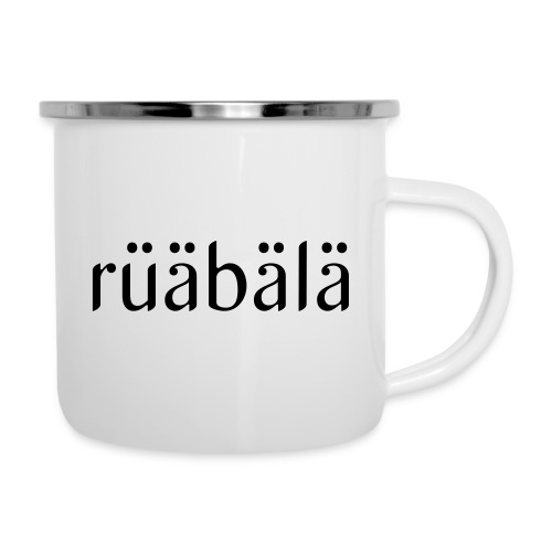 rüäbäla - Emaille-Tasse