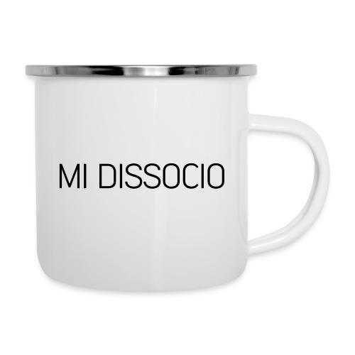 MI DISSOCIO 01 - Tazza smaltata