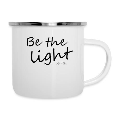 Be the light - Tasse émaillée