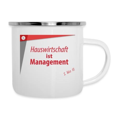 Hauswirtschaft ist Management - Emaille-Tasse