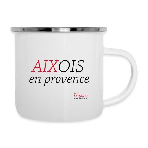 AIXOIS EN PROVENCE - Tasse émaillée
