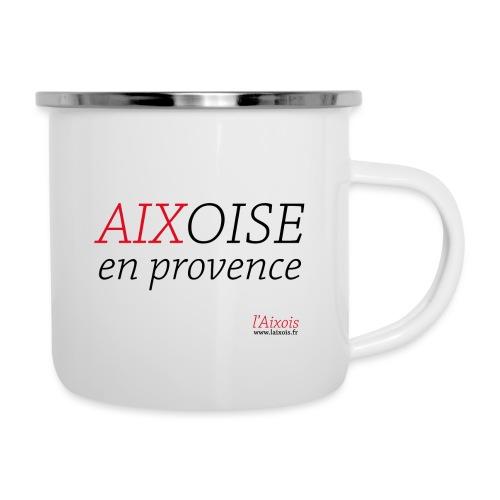 AIXOISE EN PROVENCE - Tasse émaillée