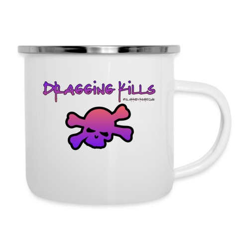 Dragging Kills - Camper Mug