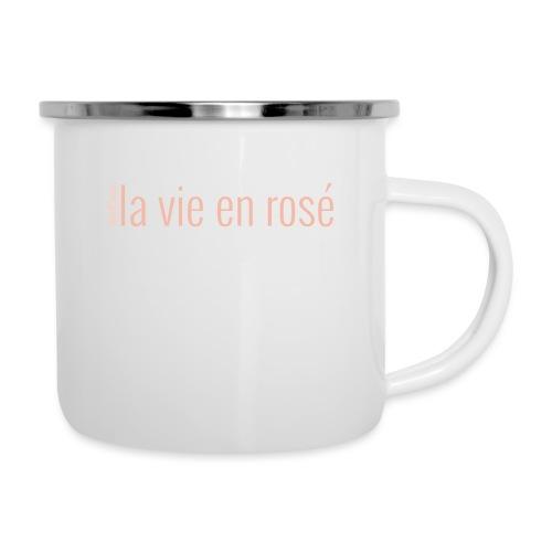 la vie en rosé - Emaille-Tasse