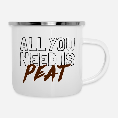 All you need is PEAT - Emaille-Tasse