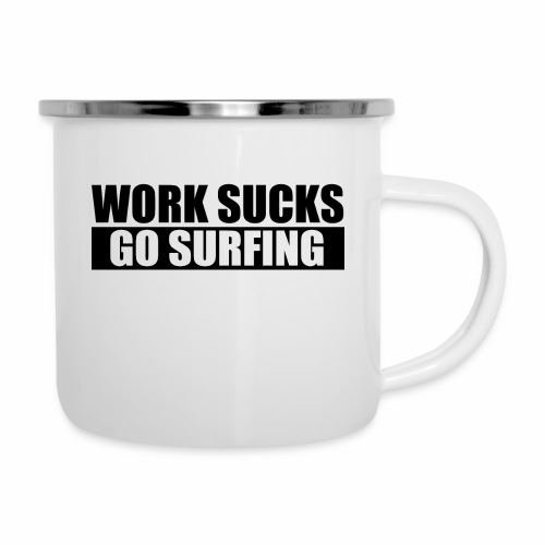 work_sucks_go_surf - Camper Mug