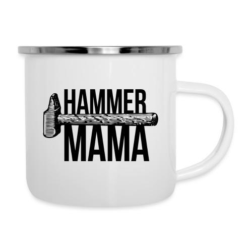Hammer Mama - Emaille-Tasse