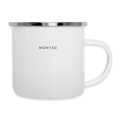 MONTAG - Emaille-Tasse