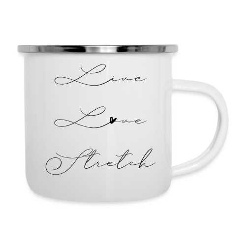 LIVE LOVE STRETCH - Emaille-Tasse