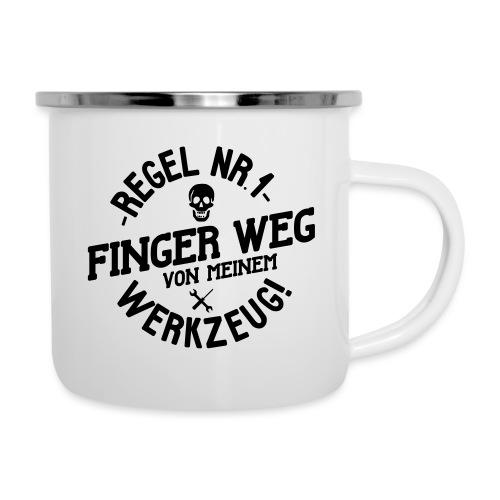 Regel Nr.1 - Finger weg von meinem Werkzeug! - Emaille-Tasse