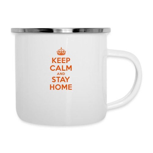 KEEP CALM and STAY HOME - Emaille-Tasse