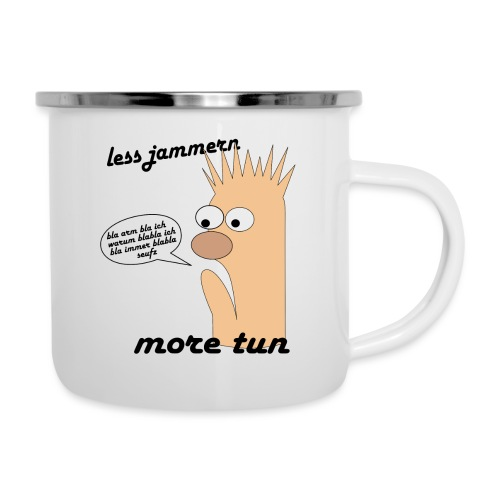 more tun - Emaille-Tasse