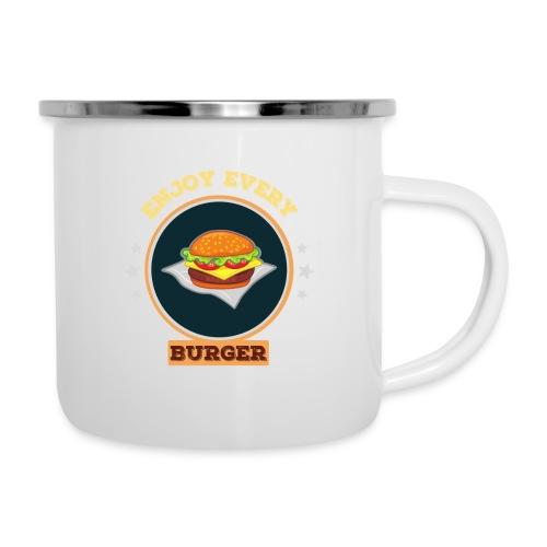 Enjoy every burger - Emaille-Tasse