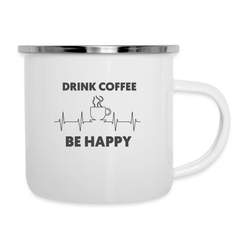 Kaffe Tasse mit Spruch - Emaille-Tasse