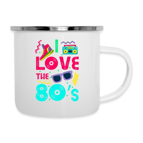 I love the 80s - cool and crazy - Emaille-Tasse