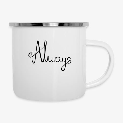 Always - Emaljekrus